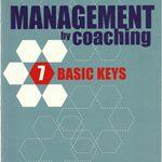 Management by Coaching – 7 Basic Keys