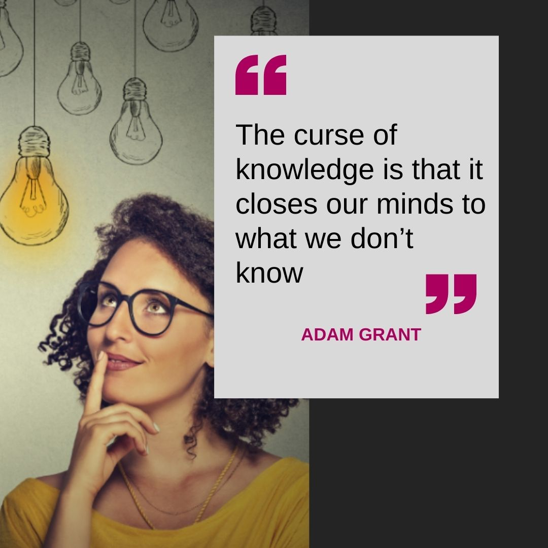 The curse of knowledge …